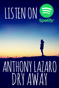 Anthony Lazaro - Dry Away